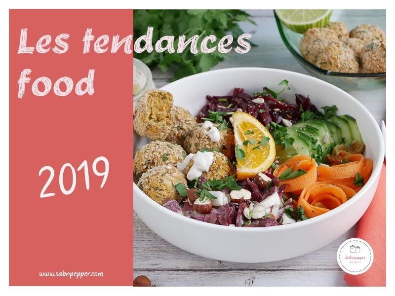 Les 12 Tendances Food de l'année 2019