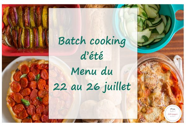 Batch cooking d'été qui sent bon la Provence #batchcooking #été #menu