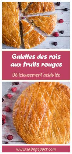 Galettes des rois fruits rouges : une recette facile et originale #recette #galettedesrois #epiphanie