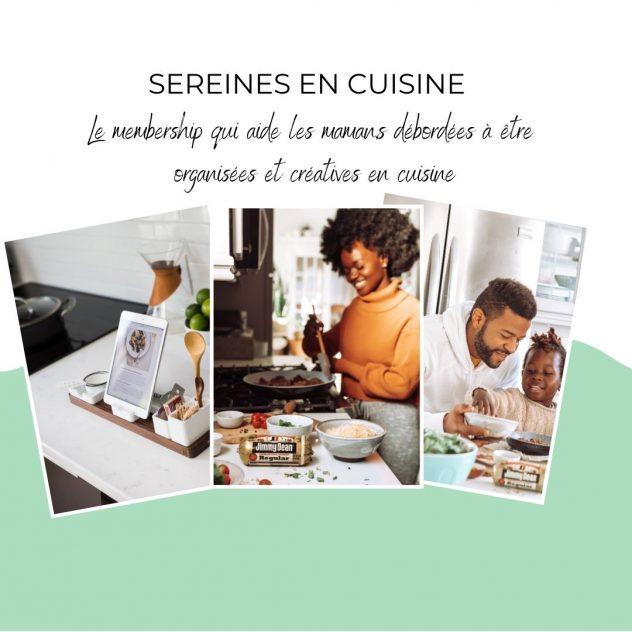 Sereines en cuisine : le membership des mamans organisés et créatives en cuisine